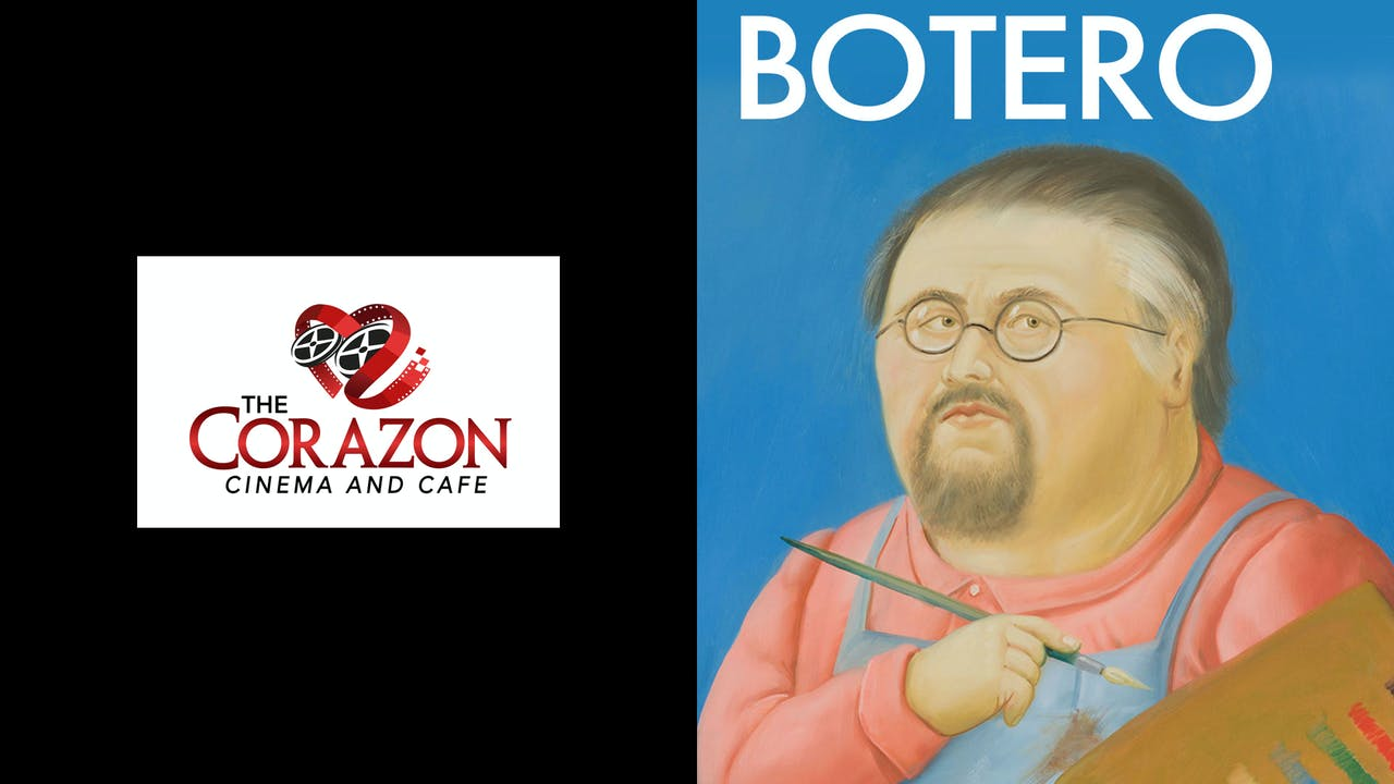 THE CORAZON presents BOTERO
