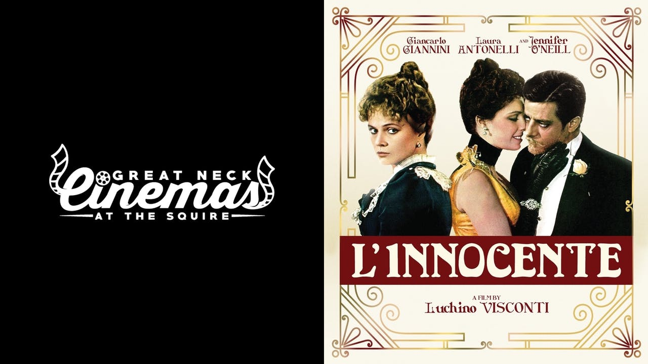 GREAT NECK CINEMAS present L'INNOCENTE