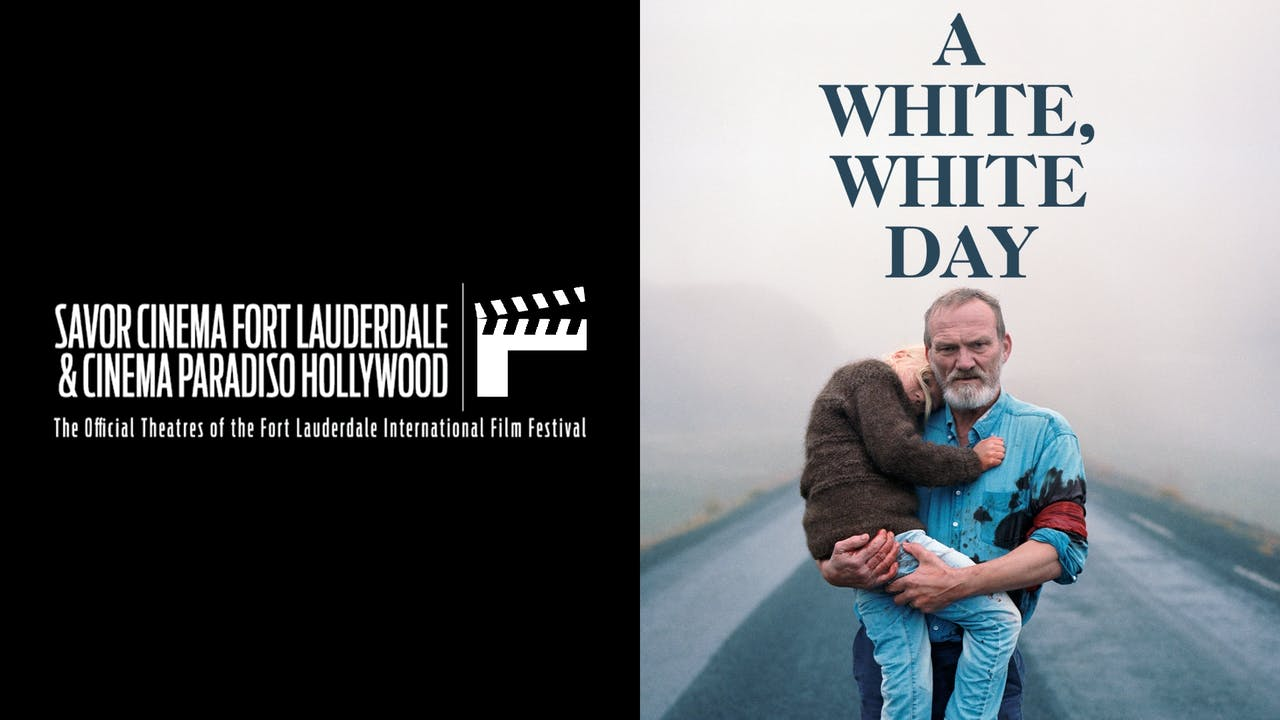 FORT LAUDERDALE IFF presents A WHITE, WHITE DAY