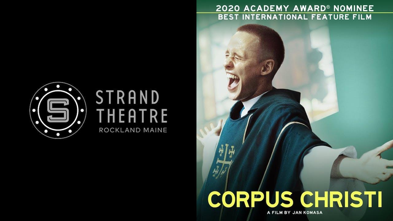 STRAND THEATRE ROCKLAND presents CORPUS CHRISTI