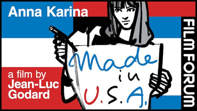 FILM FORUM presents MADE IN USA
