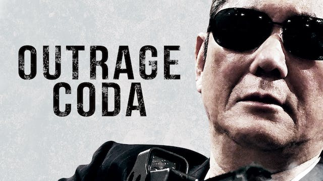 CINECINA presents OUTRAGE CODA