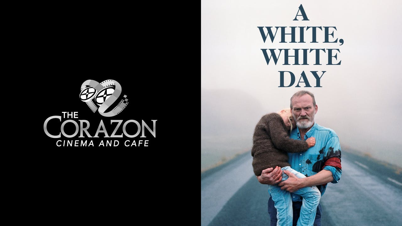 CORAZON CINEMA AND CAFE presents A WHITE WHITE DAY