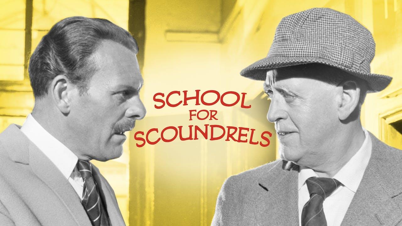 SCHOOL FOR SCOUNDRELS, directed by Robert Hamer