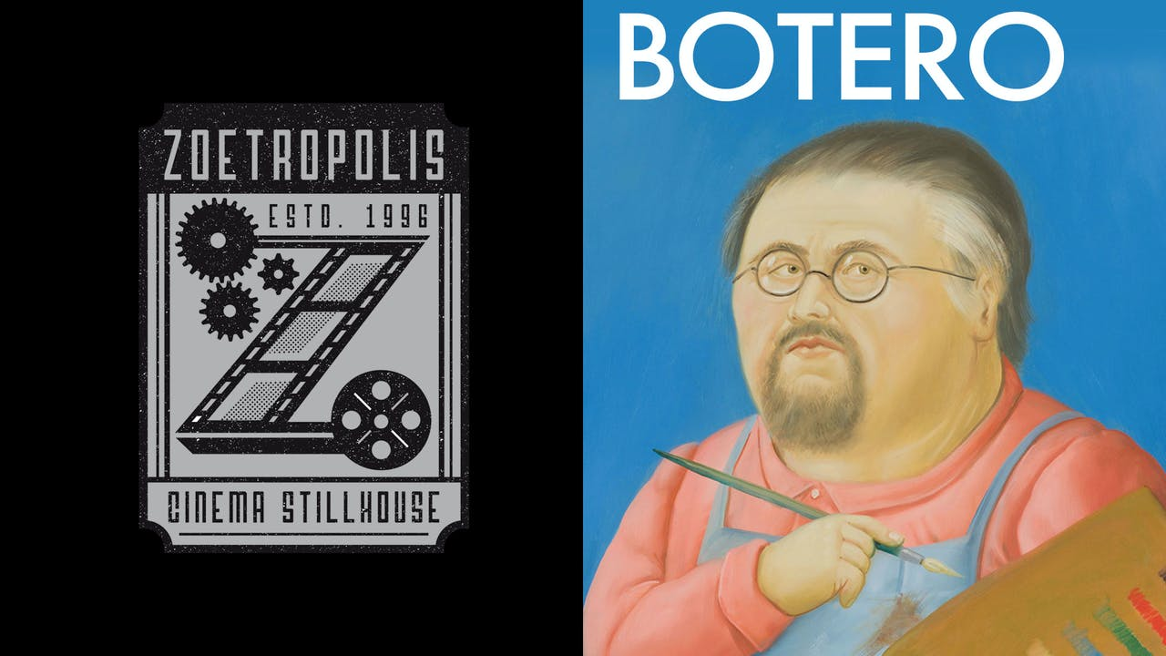 ZOETROPOLIS presents BOTERO