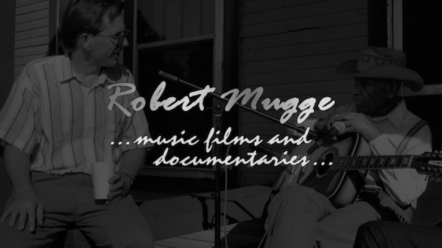 Robert Mugge Music Films and Documentaries