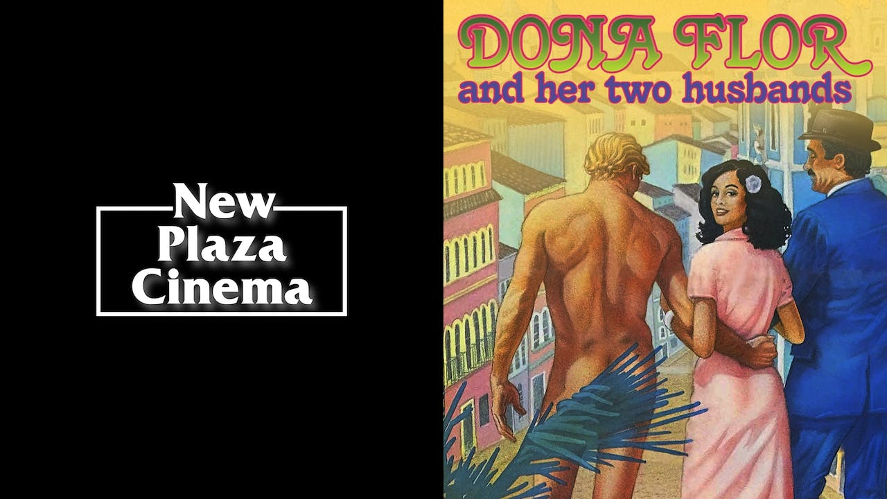 NEW PLAZA CINEMA - DONA FLOR AND HER TWO HUSBANDS