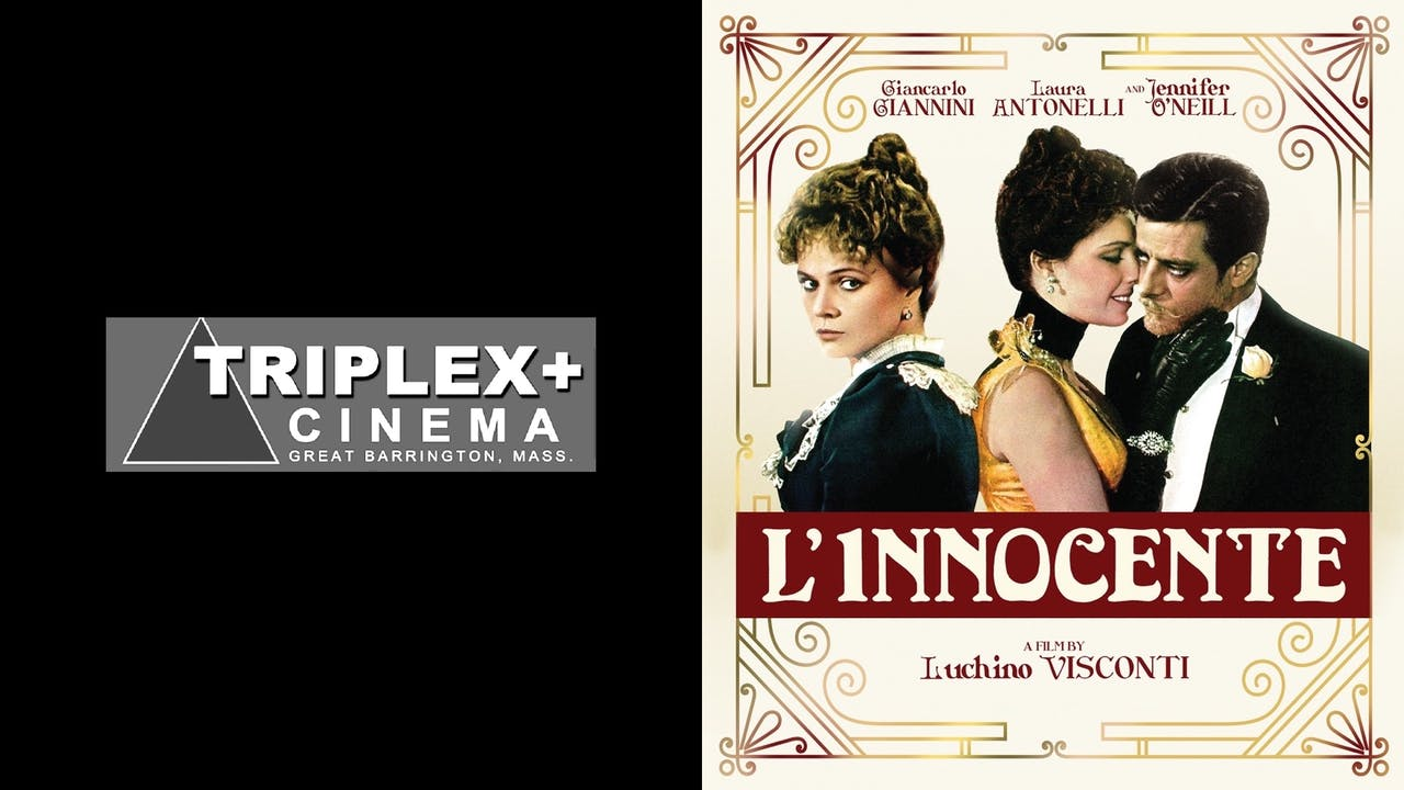 TRIPLEX CINEMA presents L'INNOCENTE
