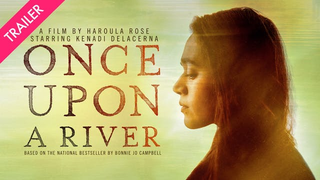 Once Upon a River - Trailer
