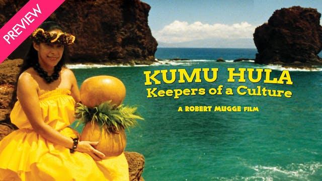 Kumu Hula: Keepers of a Culture - Pre...