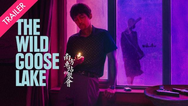 The Wild Goose Lake - Trailer