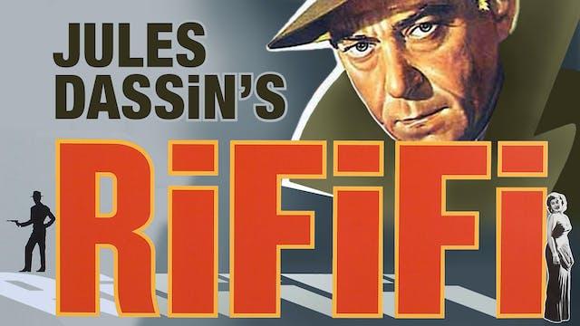 RIVERTOWN FILM SOCIETY presents RIFIFI