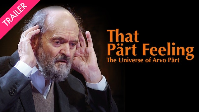 That Pärt Feeling: The Universe of Arvo Pärt - Coming 9/11