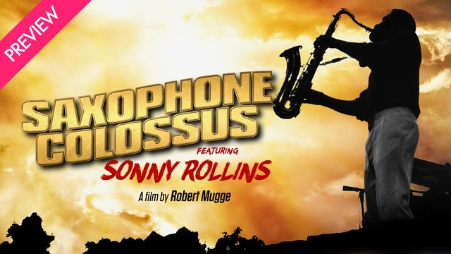 Saxophone Colossus Featuring Sonny Rollins - Preview