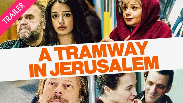 A Tramway in Jerusalem - Coming 1/15