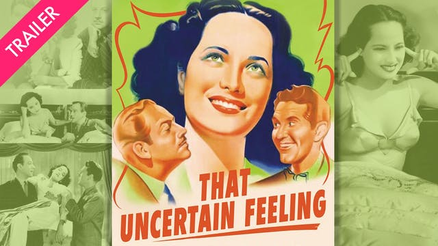 That Uncertain Feeling - Trailer