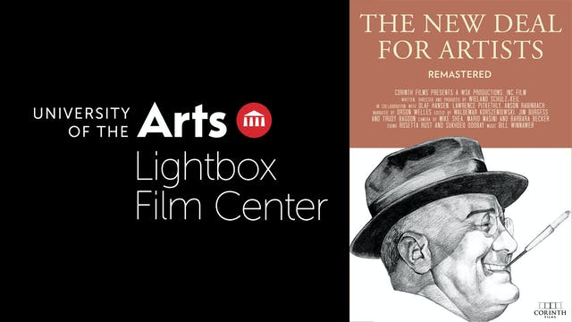 LIGHTBOX FILM CENTER presents NEW DEAL FOR ARTISTS