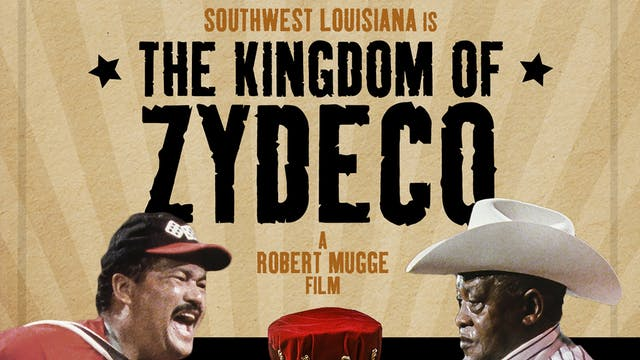 The Kingdom of Zydeco - Preview