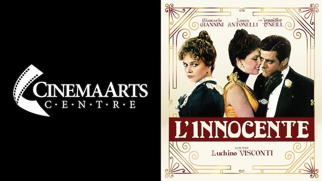 CINEMA ARTS CENTER presents L'INNOCENTE