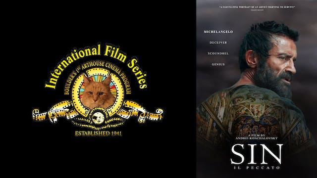 INTERNATIONAL FILM SERIES presents SIN