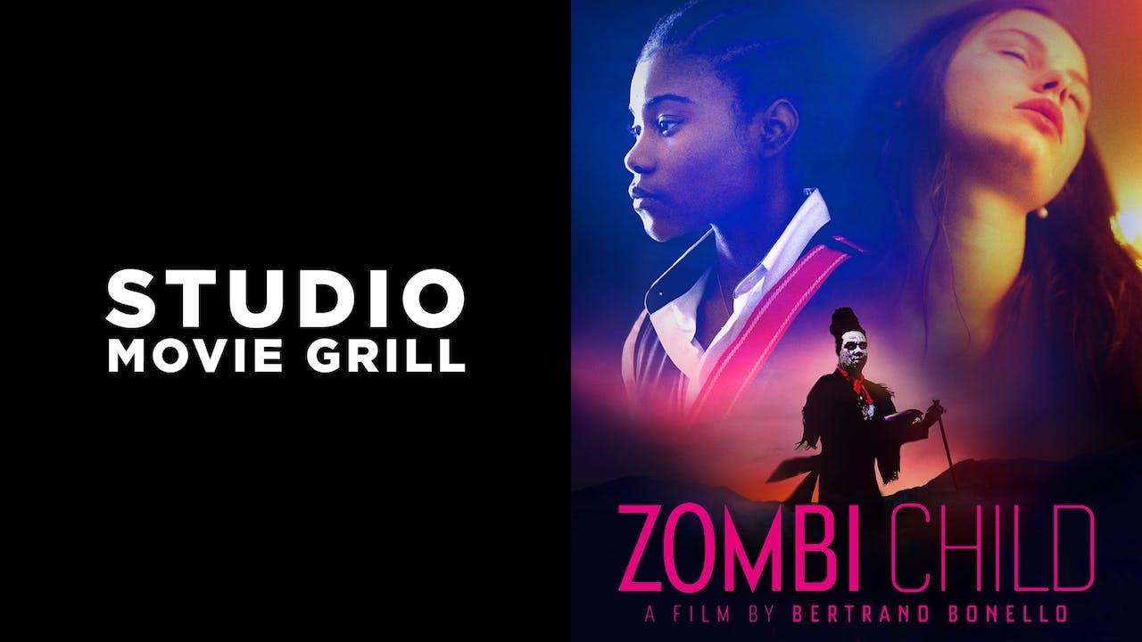 STUDIO MOVIE GRILL presents ZOMBI CHILD