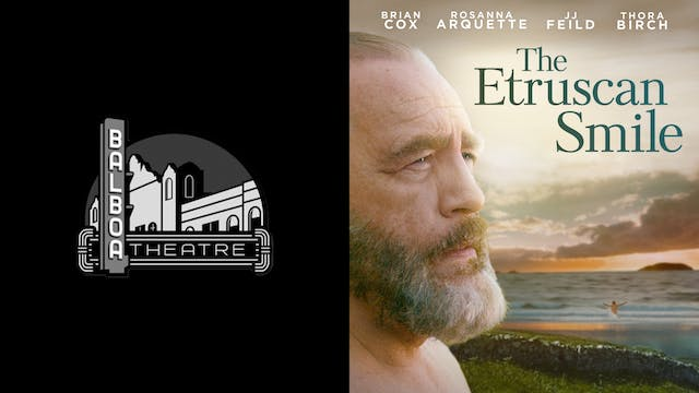 CINEMA SF presents THE ETRUSCAN SMILE