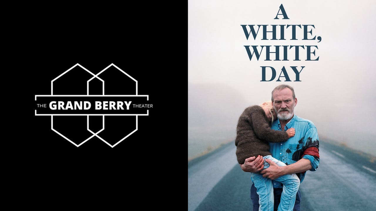 THE GRAND BERRY THEATER presents A WHITE WHITE DAY