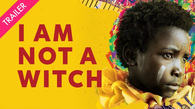 I Am Not a Witch - Trailer