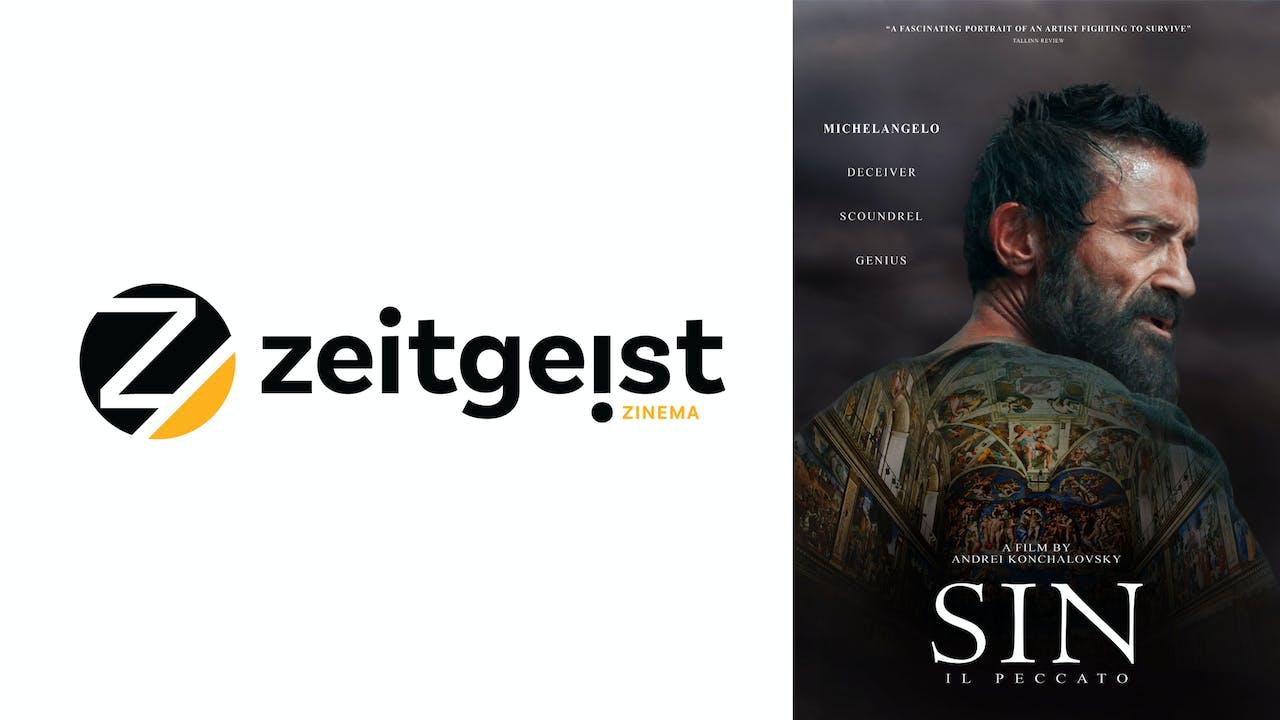 ZEITGEIST ZINEMA presents SIN