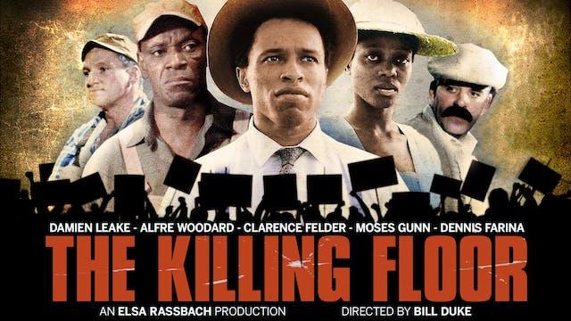 QUEEN FILM SOCIETY&QUEEN THEATRE-THE KILLING FLOOR