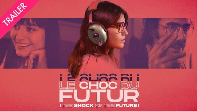 Le Choc Du Futur - Trailer