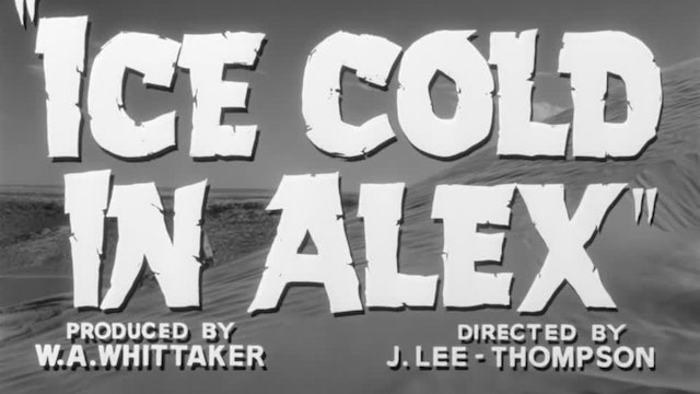 Ice Cold in Alex - Restored Original Theatrical Trailer