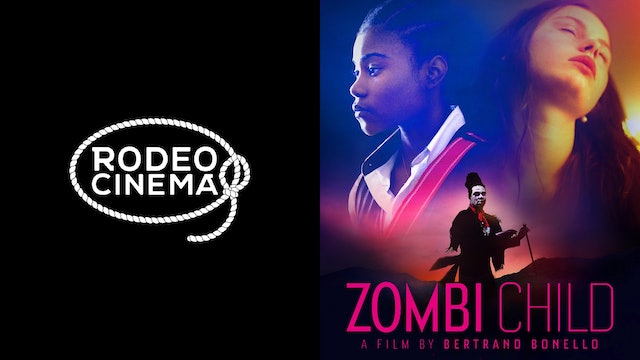 RODEO CINEMA presents ZOMBI CHILD