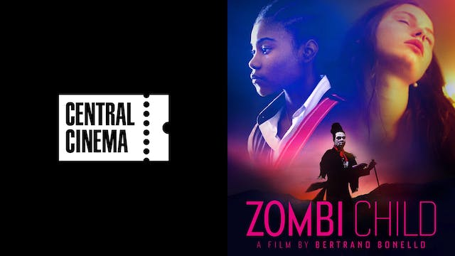 CENTRAL CINEMA presents ZOMBI CHILD