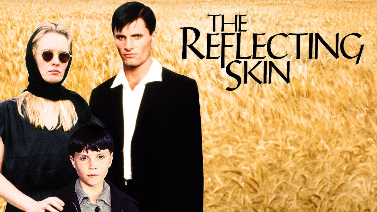 RODEO CINEMA presents THE REFLECTING SKIN