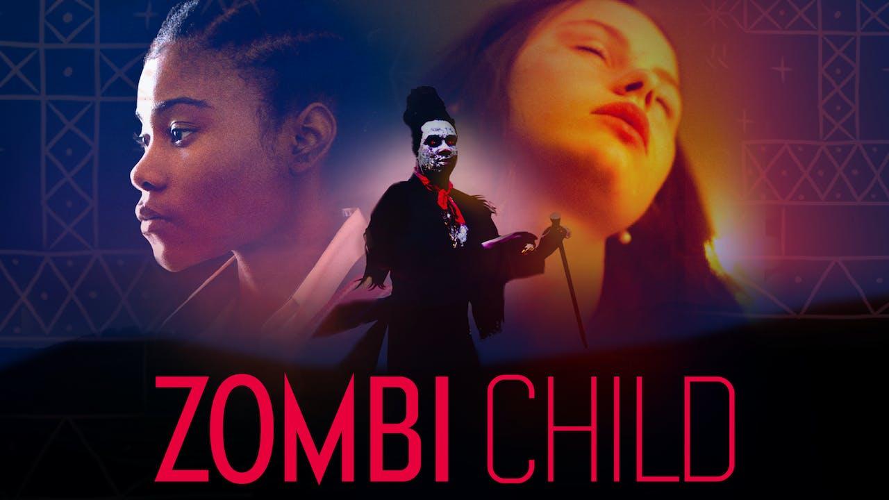 THE PLAZA THEATRE presents ZOMBI CHILD
