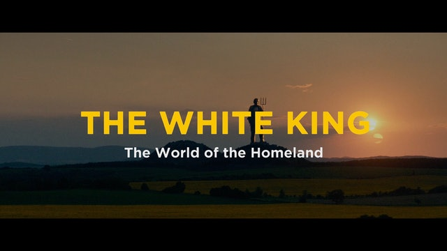 The White King: The World of the Homeland