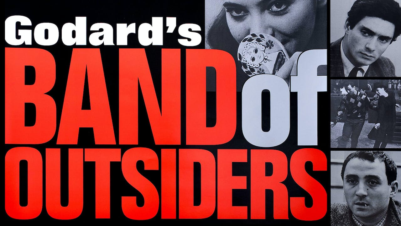 BYRD THEATRE presents BAND OF OUTSIDERS