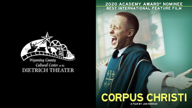 DIETRICH THEATER presents CORPUS CHRISTI