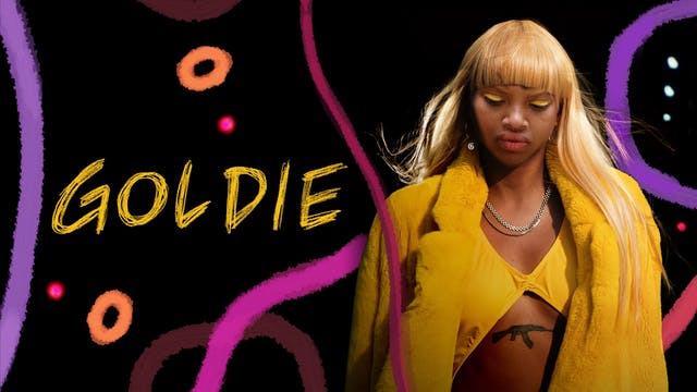 GOLDIE, starring Slick Woods (dir. Sam de Jong)