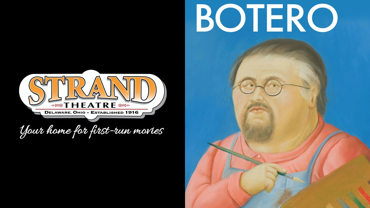 STRAND THEATRE presents BOTERO