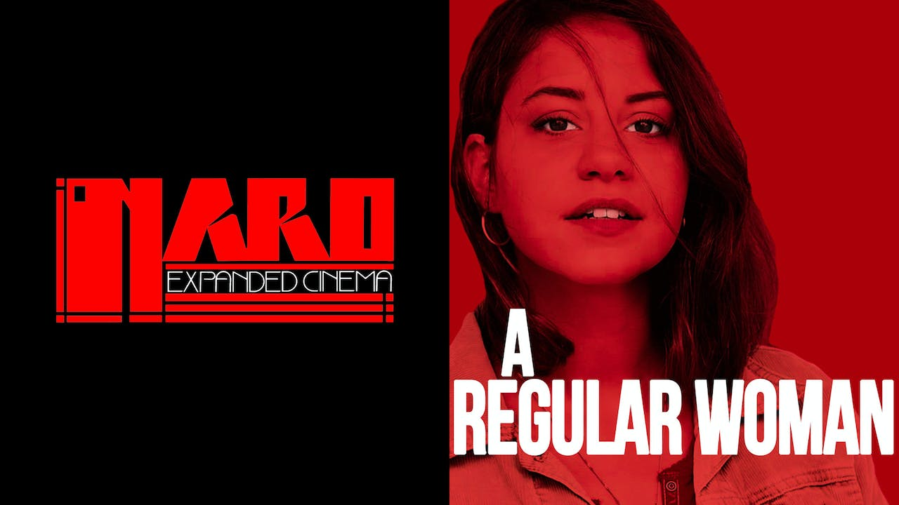 NARO CINEMA presents A REGULAR WOMAN