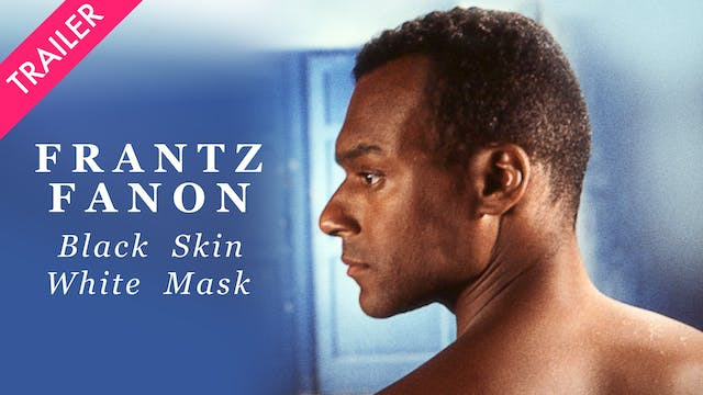 Frantz Fanon: Black Skin, White Mask ...