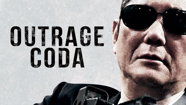 OUTRAGE CODA, directed by Takeshi Kitano