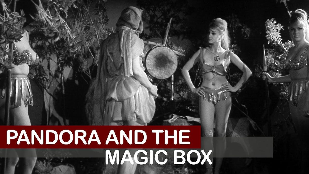 PANDORA AND THE MAGIC BOX