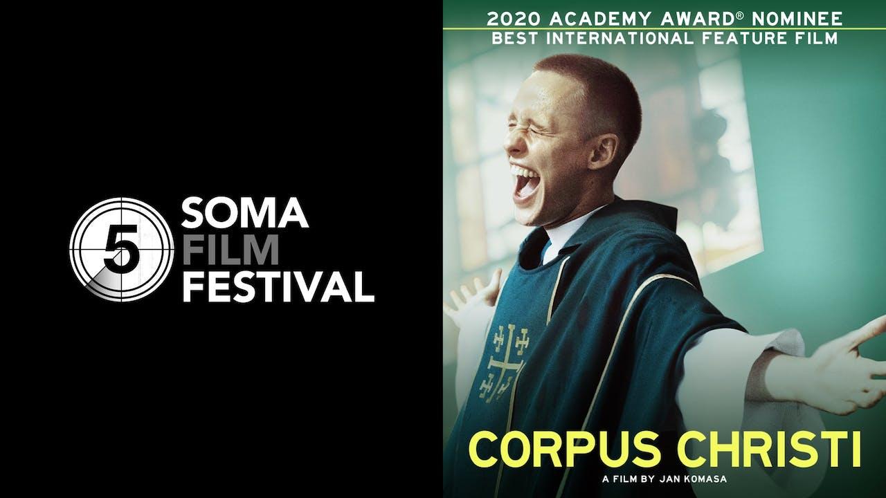 SOMA FILM FESTIVAL presents CORPUS CHRISTI