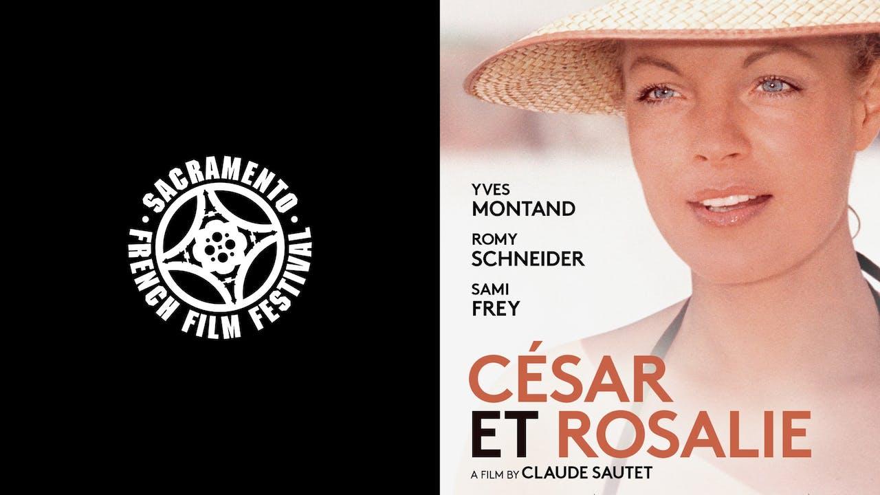SACRAMENTO FRENCH FILM FESTIVAL - CESAR ET ROSALIE