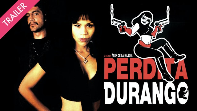 Perdita Durango - Trailer