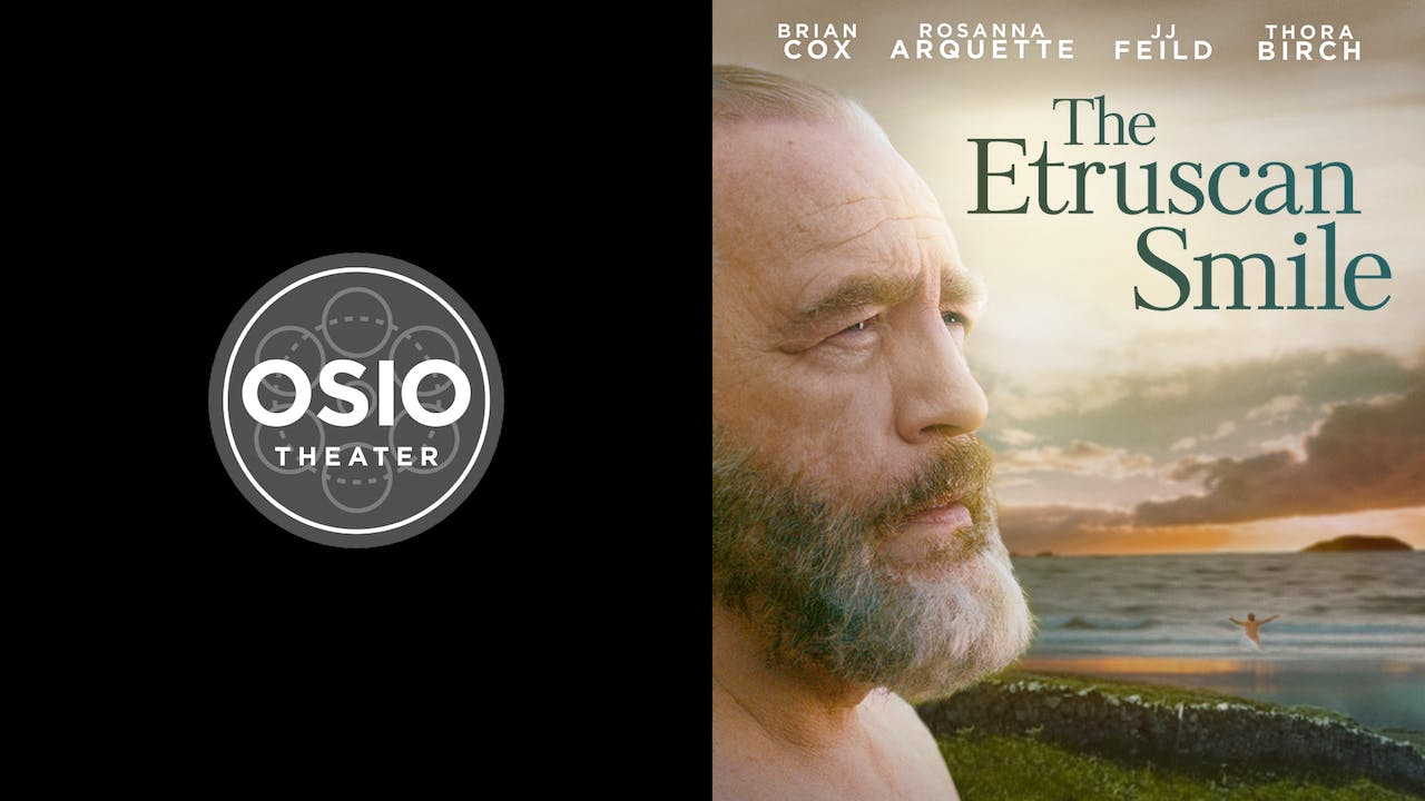 OSIO THEATER presents THE ETRUSCAN SMILE