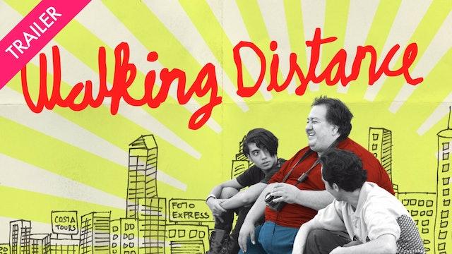 Walking Distance - Coming 7/30